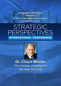 SP2013E01: Dr. Chuck Missler - The Christian Challenge for the Years to Come