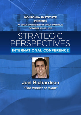 SP2013E06: Joel Richardson - The Impact of Islam