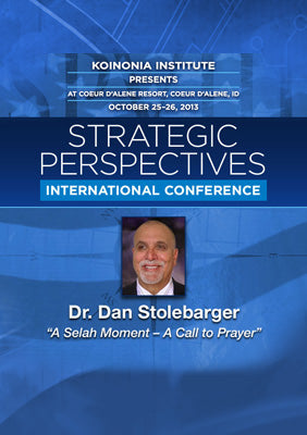 SP2013E08: Dr. Dan Stolebarger - A Selah Moment - A Call to Prayer