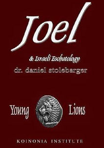 The Book of Joel & Israeli Eschatology