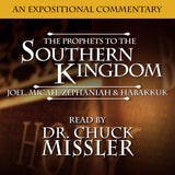 The Prophets to the Southern Kingdom: Joel, Micah, Zephaniah, and Habakkuk