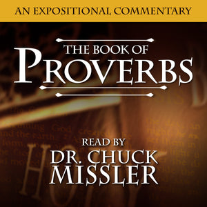 Proverbs: An Expositional Commentary