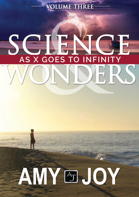 Science & Wonders Vol. 3: As X Goes to Infinity - Book