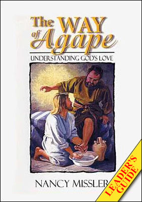 The Way of Agape - Leader's Guide