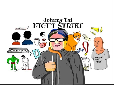 Johnny Tai: Night Strike