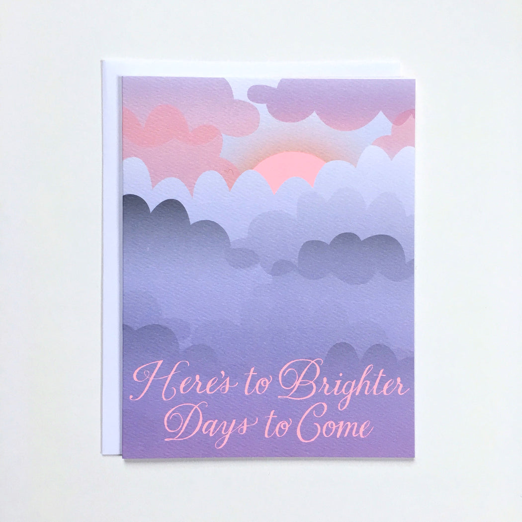 "Clouds and a tiny sliver of neon pink sunshine and a condolence cards reading ""hers to brighter days to come"""