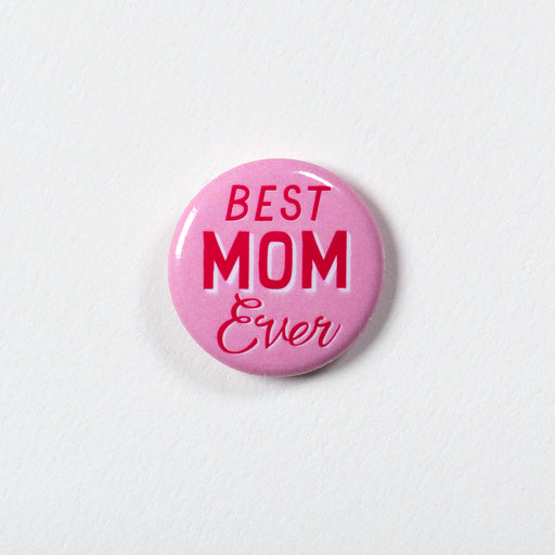 "Best Mom Ever 1"" Button"