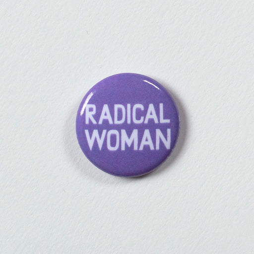 "Radical Woman 1"" Button"
