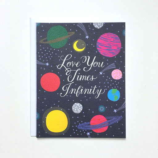 the moon the sun the planets and a million stars on a card that reads love you times infinity