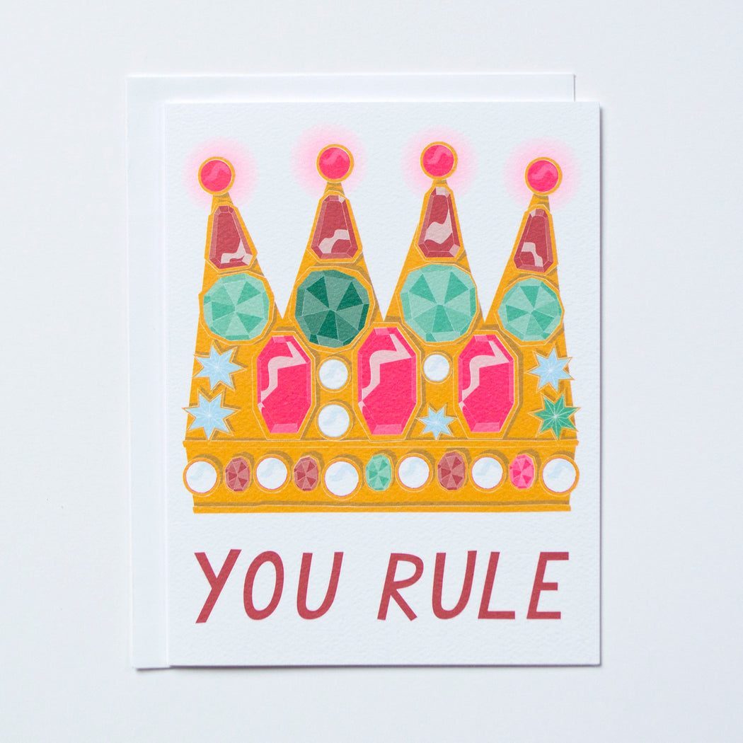 You Rule Note Card with drawing of a jewel filled crown