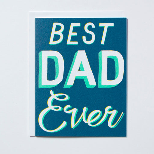 Best Dad Ever note card with white text on a blue background