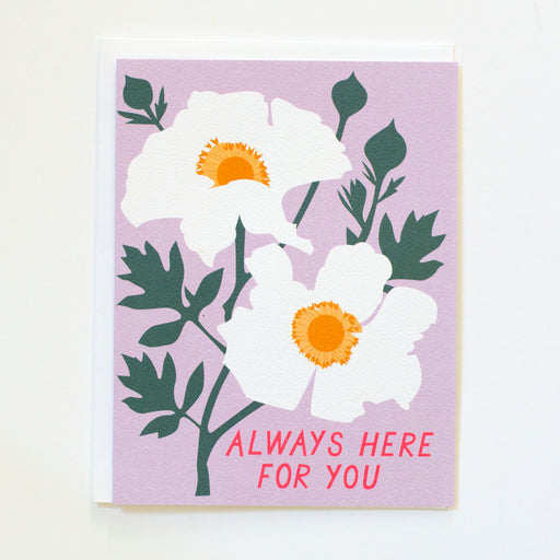 Always Here For You - Sympathy Card - Romneya