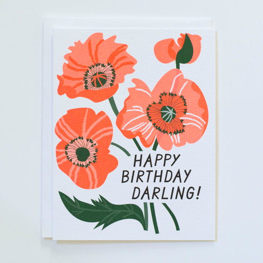 Neon Ornage Red poppies card reads Happy Birthday Darling!