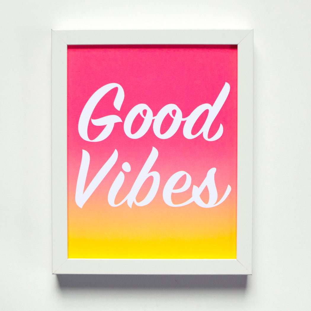 Good Vibes affirmation print with ombre sunset pink orange yellow
