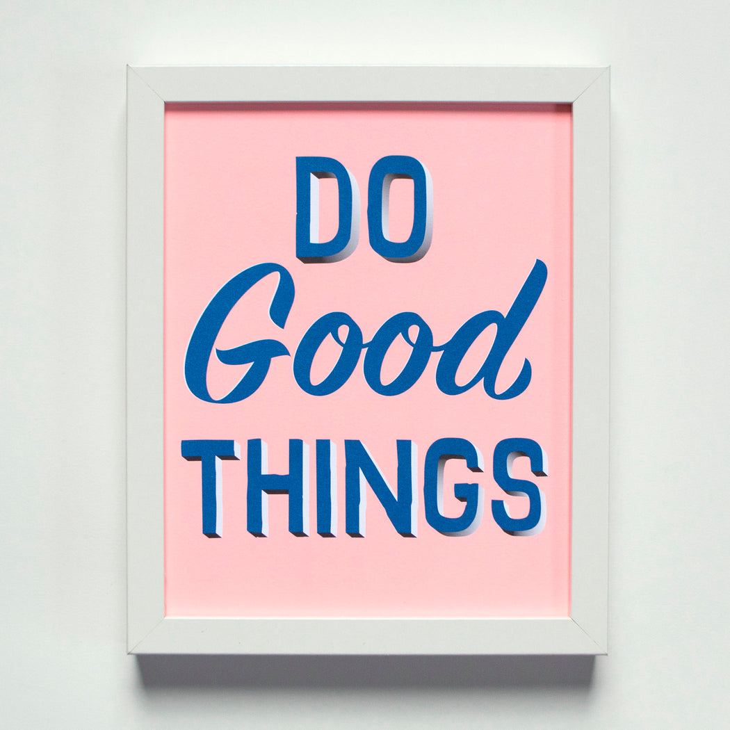 Do Good Things text on pink back ground