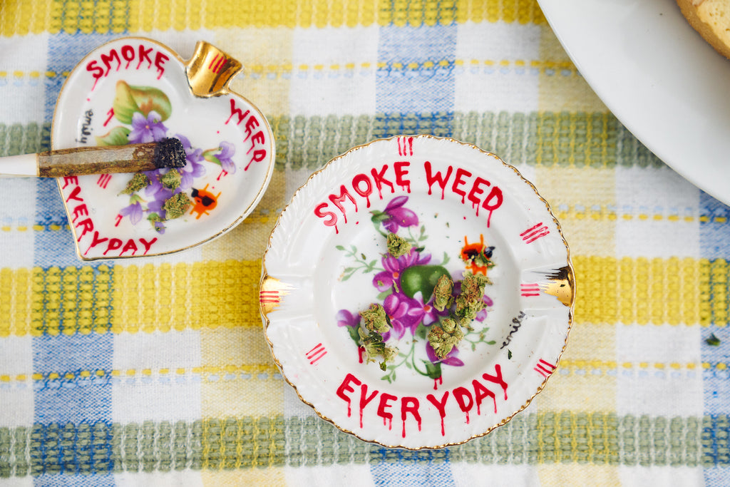 SMOKE WEED EVERY DAY Ashtray