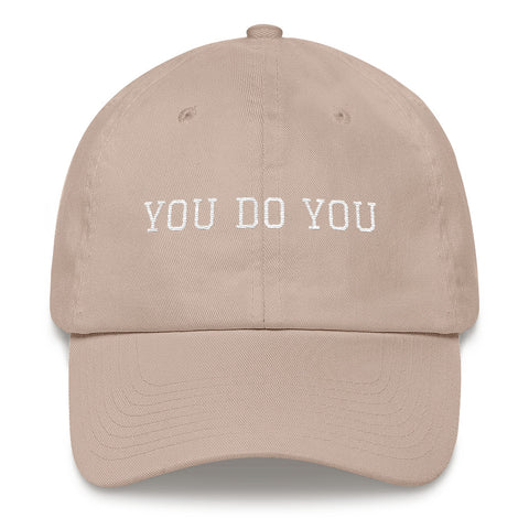 You Do You Dad Hat