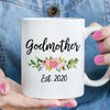 Godmother est 2020 or 2021 Coffee Mug, New Godmother Pregnancy Announcement Gift (M538)