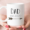 Dad est 2020 or 2019 Coffee Mug, New Dad Pregnancy Announcement Gift (M461)