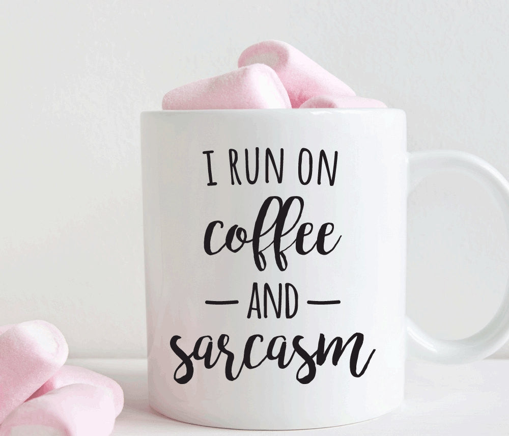 I run on coffee and sarcasm, funny gift for her, coffee lover gift, funny mug, sarcastic mug (M205)