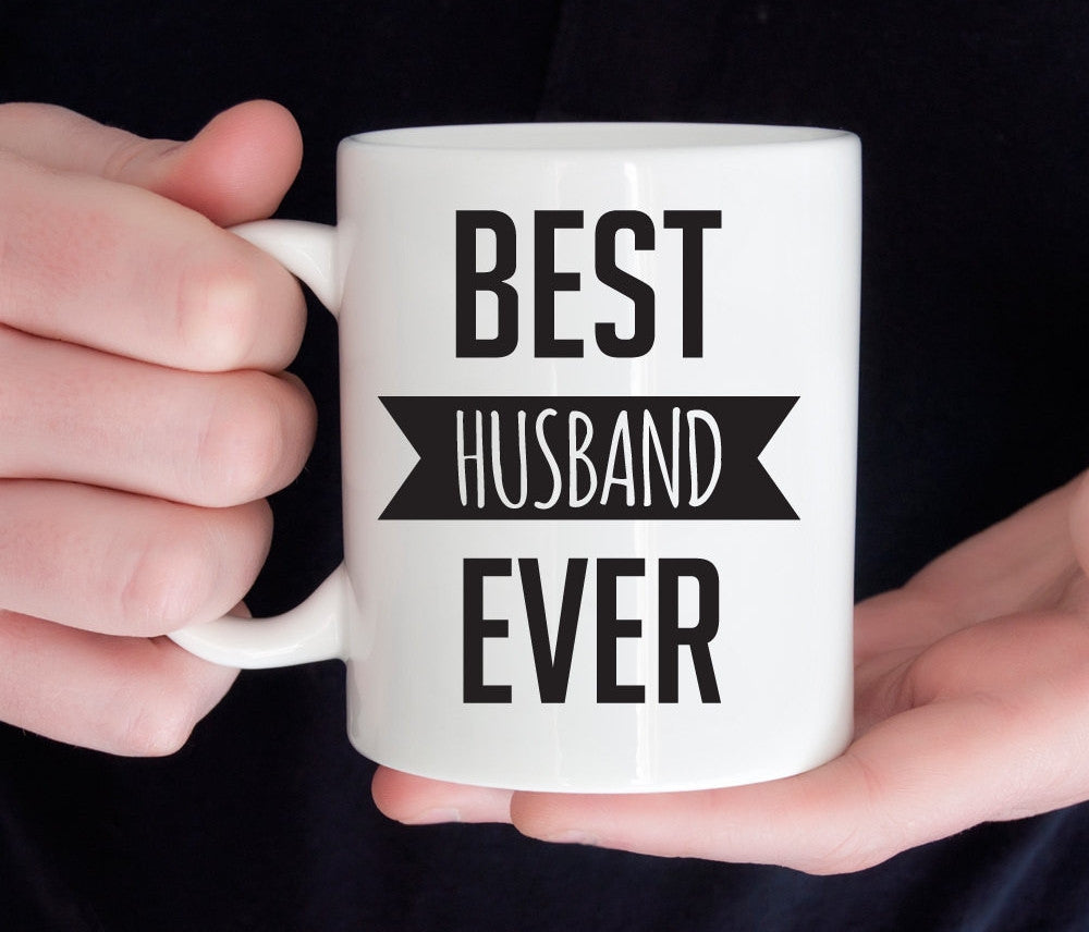 Best husband ever mug, funny anniversary or birthday gift for husband (M180)