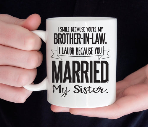 Funny brother in law mug, Gift for BIL (M191)