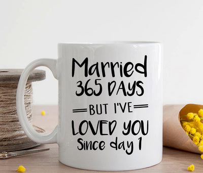 First Wedding Anniversary Gift, Married 365 Days Coffee Mug, 1st Anniversary gift for him (M113)