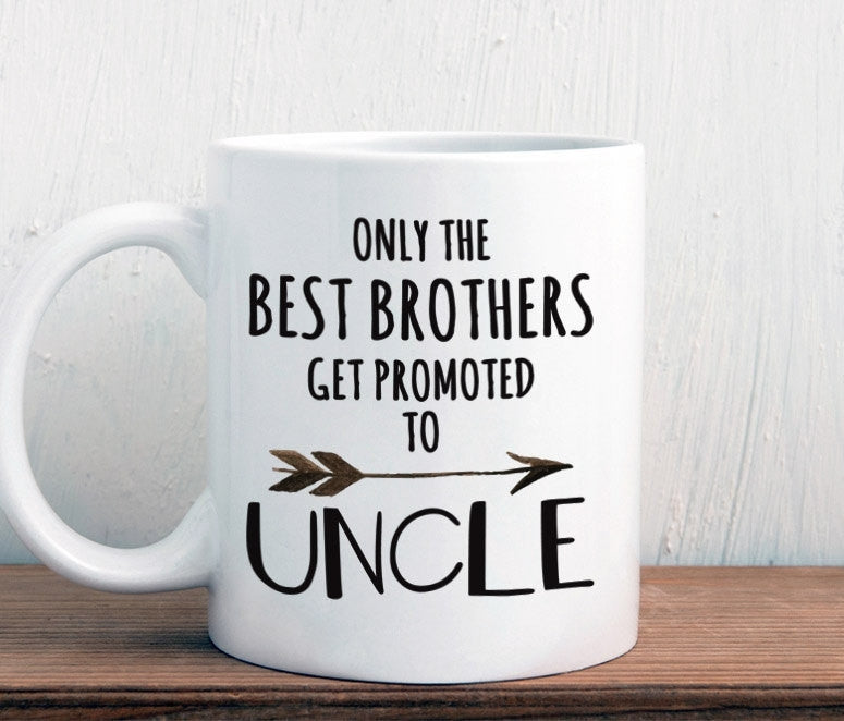New uncle mug, only the best brothers get promoted to uncle, pregnancy announecement (M178)