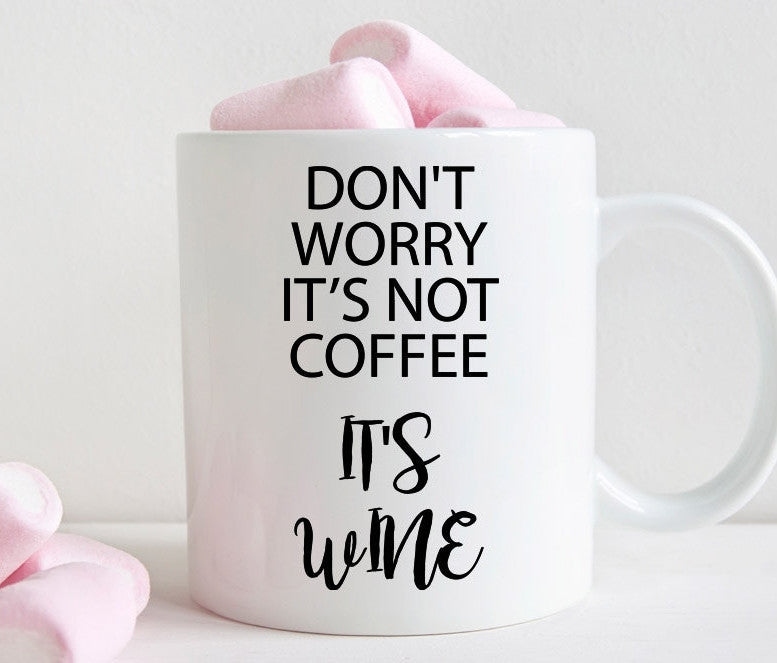 Pregnancy mug, Don't worry it's not coffee, baby shower gift for mom (M350)