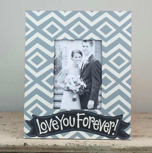 """Love You Forever"" Frame"