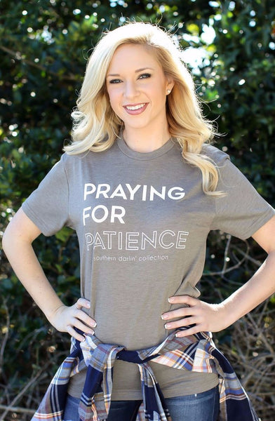 """Praying For Patience"" Tee"