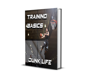 Dunk Life Training Basics Ebook