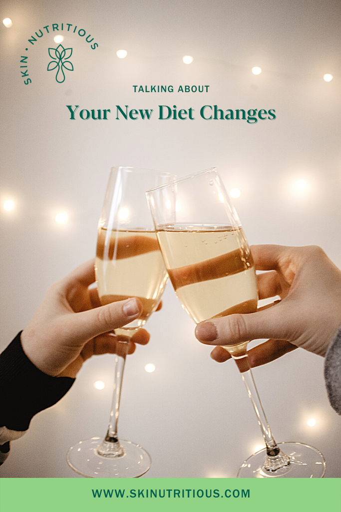 Talking About Your New Diet Changes