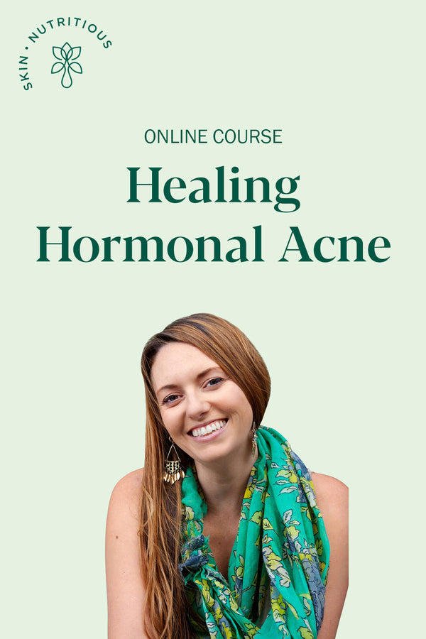 HEALING HORMONAL ACNE • ONLINE COURSE