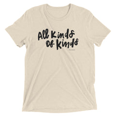 All Kinds of Kinds Tee