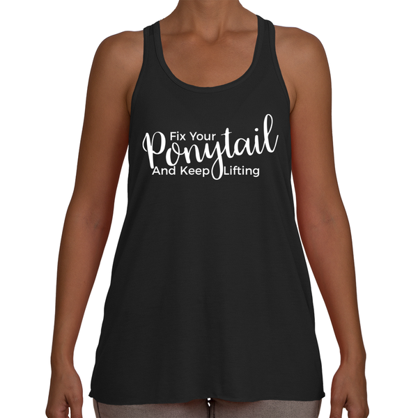 Women's Tank - Fix Your Ponytail in White