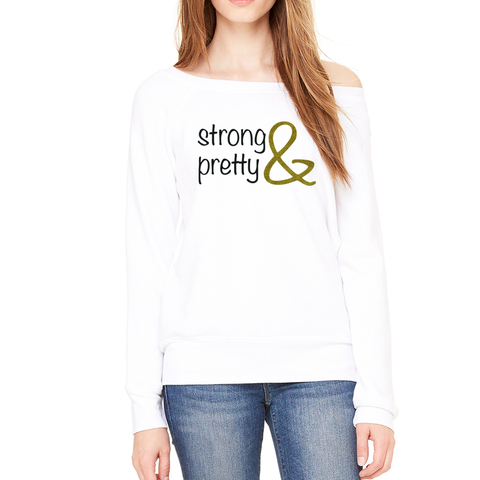 Women's Fleece Sweatshirt - Strong & Pretty