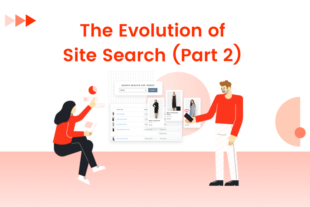 The Evolution of Site Search - Part 2: The Current Trends and Predictions