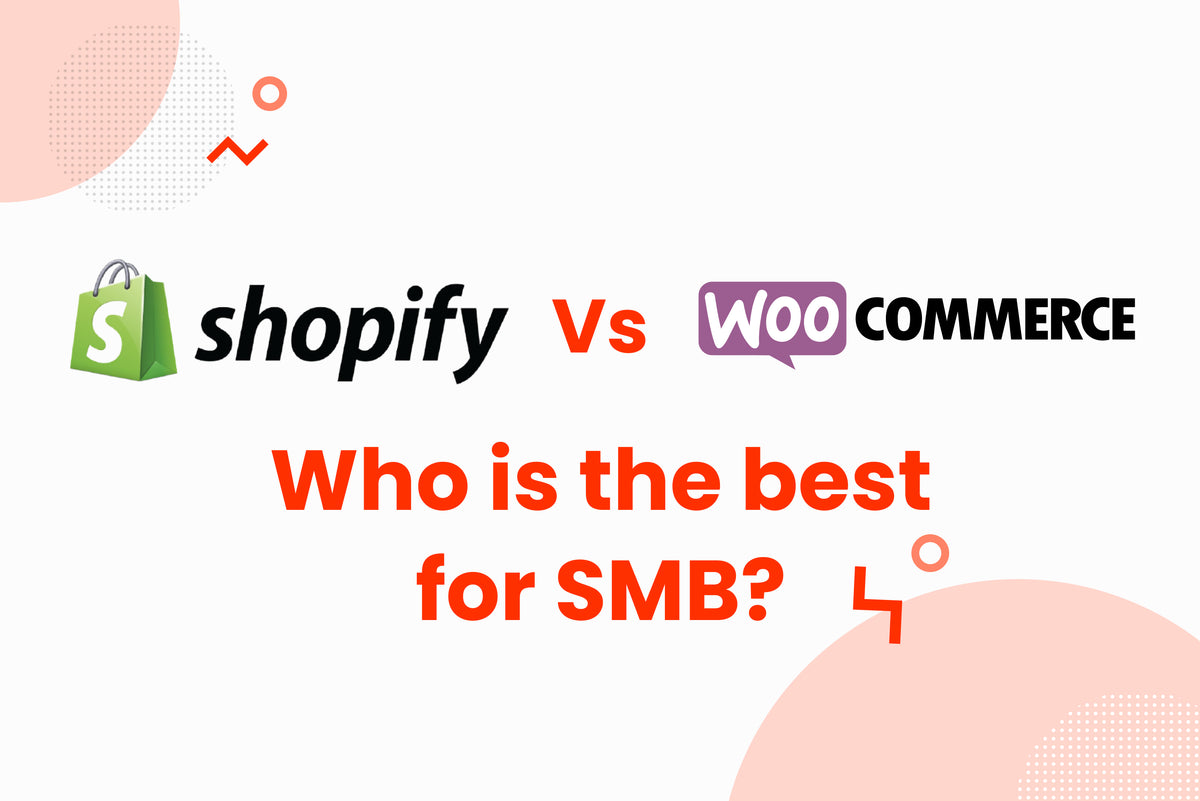 Best eCommerce Platforms for SMB in 2021 (Part 1): Shopify vs WooCommerce