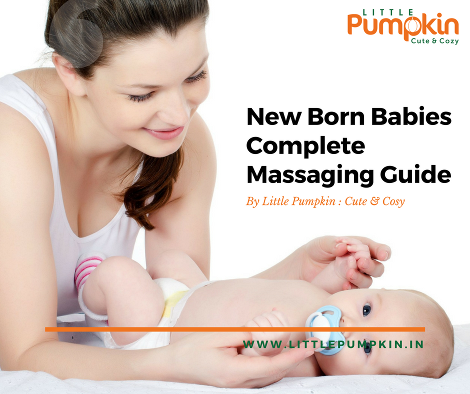 New Born Babies Complete Massaging Guide.