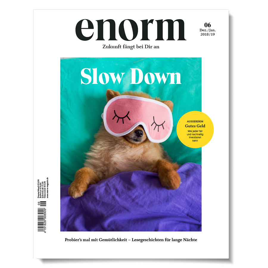 enorm 06/18 – Slow Down
