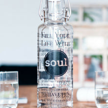 soulbottle Fill your life with soul 0,6l