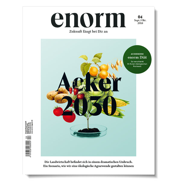 enorm 04/18 – Acker 2030