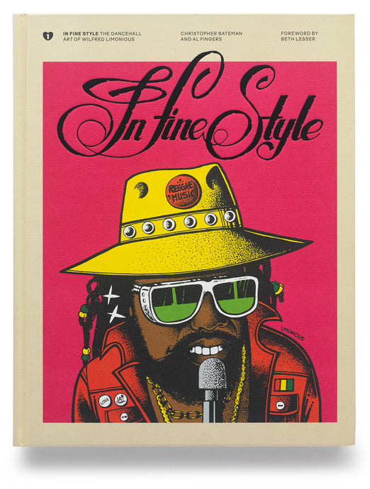 In Fine Style: The Dancehall Art of Wilfred Limonious Book