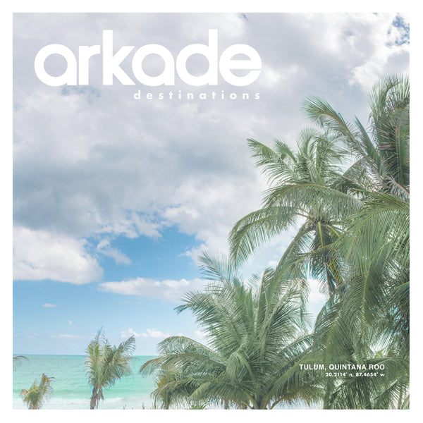 Arkade Destinations Tulum