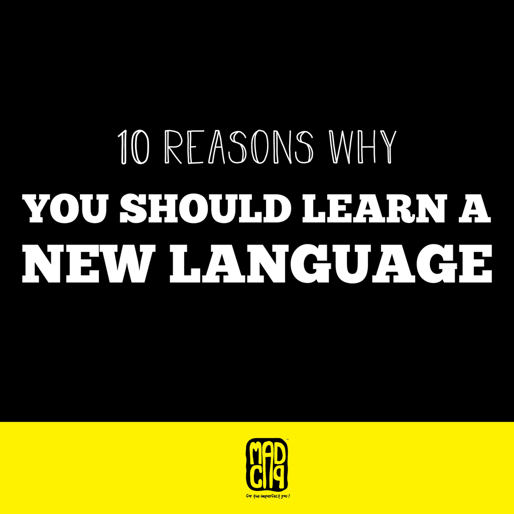 10 Reasons to Learn a New Language