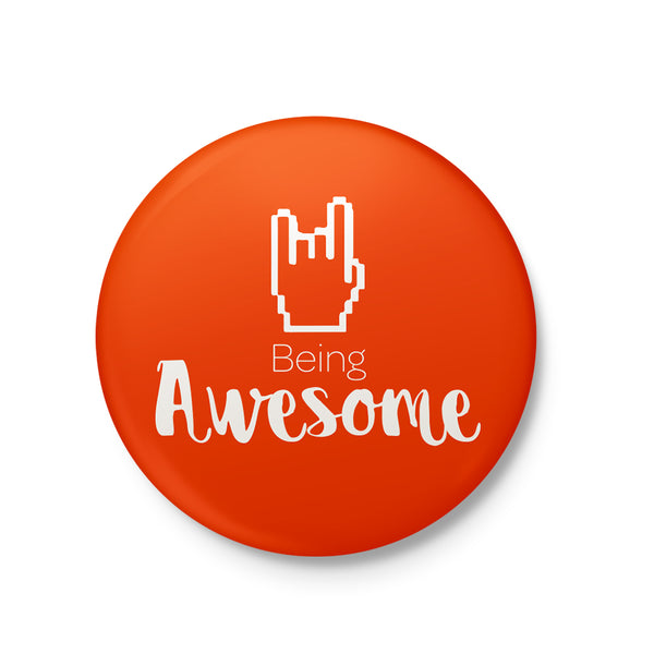 Being Awesome Magnet - MadCap - For the Imperfect You !