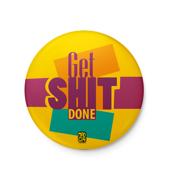 Get Shit Done Badge - MadCapPage