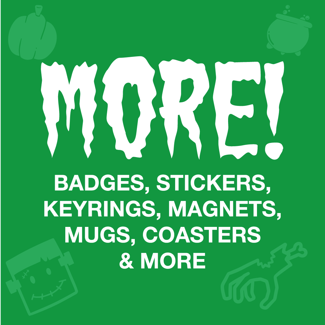 halloween badges, stickers, keyrings, magnets, mugs, coasters and more