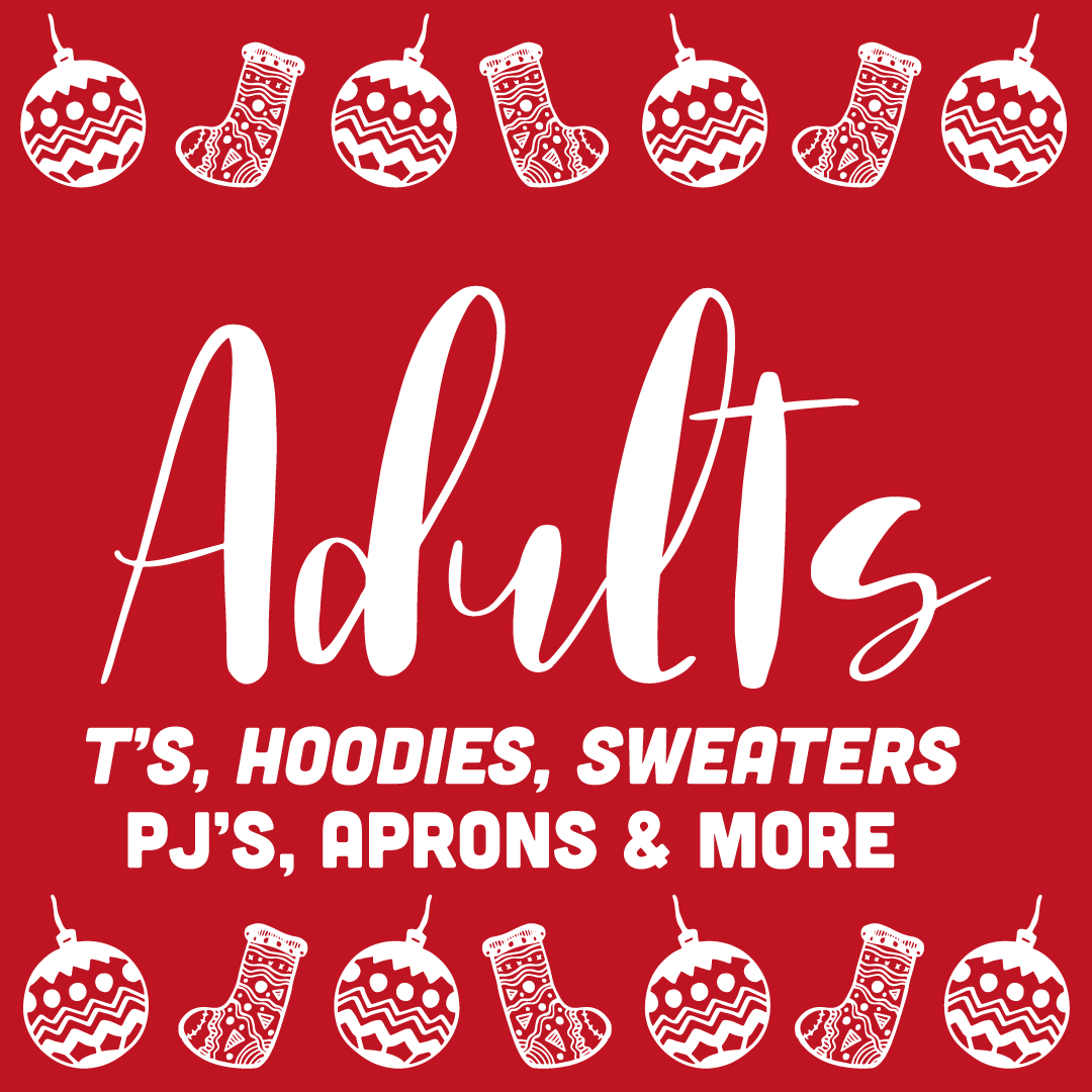 Christmas T-Shirts, hoodies, sweaters, pj's, aprons and more in adult sizes